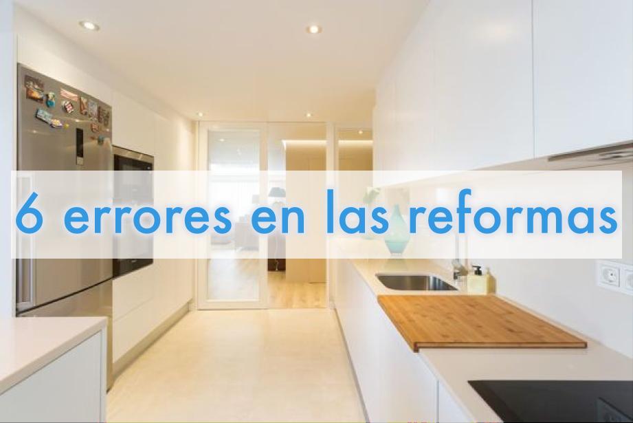 6 errores comunes en las reformas de viviendas